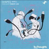 Various Artists: Shapes: Wires
