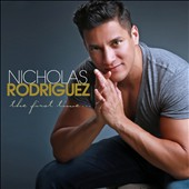 Nicholas Rodriguez (Producer/Songwriter): The First Time.