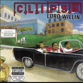 Clipse: Lord Willin