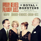 Holli Ross/Dylan Pramuk/Amy London/Annie Ross/Darmon Meader: The Royal Bopsters Project [Digipak]