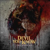 Devil You Know: They Bleed Red