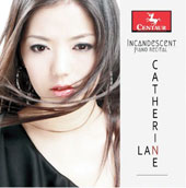 Incandescent - piano recital of works by Brahms, Granados, Schumann, Weber, J.S. Bach / Catherine Lan, paino