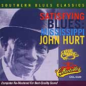 Mississippi John Hurt: Satisfying Blues