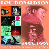 Lou Donaldson: The Complete Albums Collection: 1953-1959 [5/13]