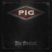 Pig: Gospel [Digipak]
