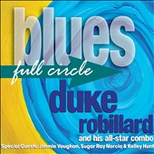 Duke Robillard: Blues Full Circle *
