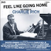 Various Artists: Feel Like Going Home: The Songs of Charlie Rich
