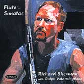 Flute Sonatas / Richard Sherman, Ralph Votapek