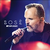 Miguel Bosé: MTV Unplugged