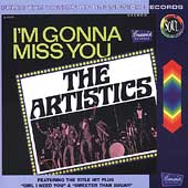 The Artistics: I'm Gonna Miss You