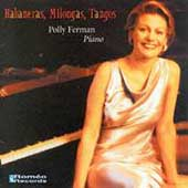 Habaneras, Milongas, Tangos / Polly Ferman