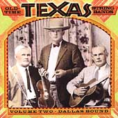 Various Artists: Old Time Texas String Bands, Vol. 2: Dallas Bound