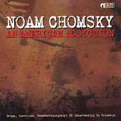 Noam Chomsky: An American Addiction: Drugs, Guerillas and Counterinsurgency/US Intelligence