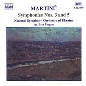 Martinu: Symphonies no 3 & 5 / Fagen, Ukraine National SO