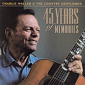 Charlie Waller: 45 Years of Memories