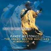 Randy Weston: Spirit! The Power of Music