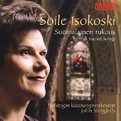 Suomalainen rukous - Finnish Sacred Songs / Soile Isokoski