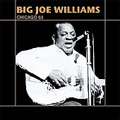 Big Joe Williams: Chicago 63