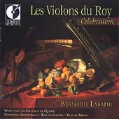 Las Violons du Roy - Celebration / Labadie, et al
