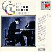 Glenn Gould Edition - Bach: Live In Salzburg & Moscow