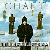 Chant / The Benedictine Monks of Santo Domingo de Silos