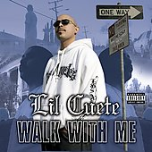 Lil Cuete: Walk With Me [PA]