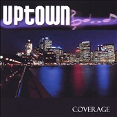 Uptown: Coverage *