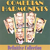 Comedian Harmonists: Comedian Harmonists: Definitive Collection