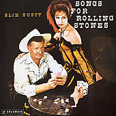 The Slim Dusty Bushlanders/Slim Dusty: Songs for Rolling Stones