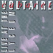 Cabaret Voltaire: Live at the Lyceum