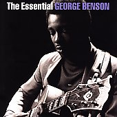 George Benson (Guitar): The Essential George Benson [Remaster]