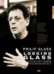 Philip Glass: Looking Glass [DVD]