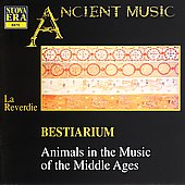 Ancient Music - Bestiarium: Animals in Music of Middle Ages