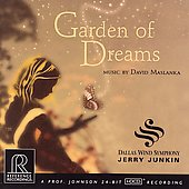 Maslanka: Garden of Dreams / Junkin, Dallas Wind Symphony
