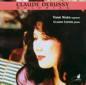 Debussy: Melodies / Yumi Nara, Claude Lavoix