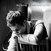 Mary Gauthier: Between Daylight and Dark