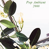 Various Artists: Pop Ambient 2008
