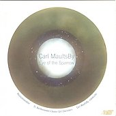 Eye of Sparrow - Music of Carl MaultsBy