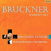 Bruckner: Symphony no 5 / Zander, Philharmonia Orchestra