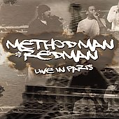 Method Man/Redman: Live in Paris