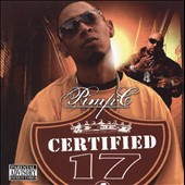 Pimp C: Certified: Pimp C Presents, Vol. 17 [PA]