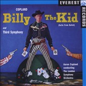 Copland: Billy The Kid; Third Symphony