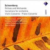 Schoenberg: Pelleas und Melisande; Variations for Orchestra; Violin Concerto; Piano Concerto