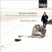 Brahms: Complete Chamber Music for Clarinet / Braein