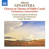 Alberto Ginastera: Variaciones Concertantes; Glosses on Themes of Pablo Casals