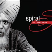 Dr. Lonnie Smith (Organ): Spiral [Digipak]