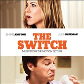 Original Soundtrack: The  Switch [Music from the Motion Picture] [2010]