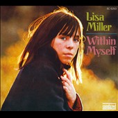 Lisa Miller: Within Myself [Digipak]