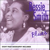 Bessie Smith: The Blues Biography