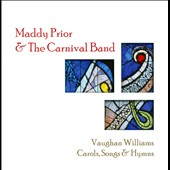 Vaughan Wiliams: Carols, Songs & Hymns